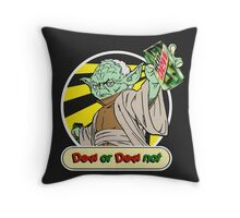 Dew or Dew Not - Yoda - White Boarder Throw Pillow