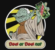 Dew or Dew Not - Yoda - White Boarder by DGArt