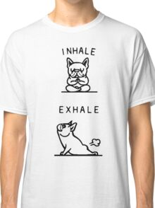 Inhale And Exhale Dog Classic T-Shirt