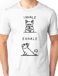Inhale And Exhale Dog Unisex T-Shirt