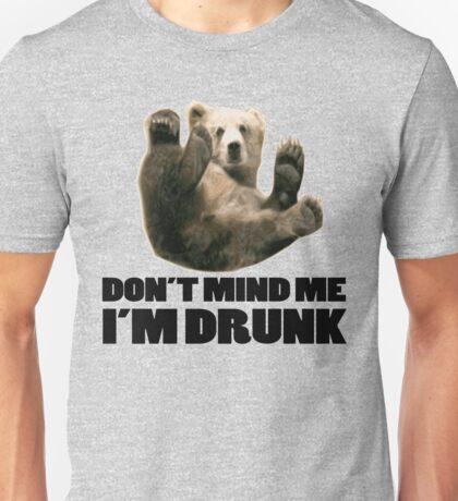 DON'T MIND ME I'M DRUNK FUNNY BEAR DESIGN Unisex T-Shirt
