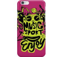 enjoy sport and music iPhone Case/Skin