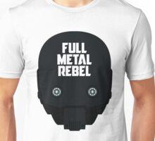 Full Metal Rebel  Unisex T-Shirt