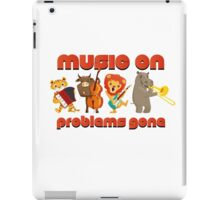 Music on - problems gone! iPad Case/Skin