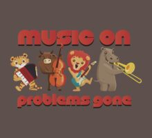 Music on - problems gone! Baby Tee