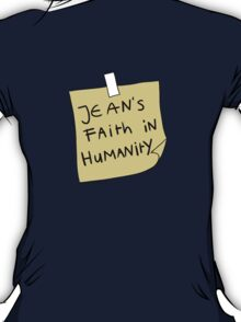 Jean's Faith in Humanity T-Shirt