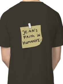Jean's Faith in Humanity Classic T-Shirt