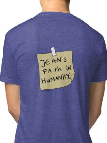 Jean's Faith in Humanity Tri-blend T-Shirt