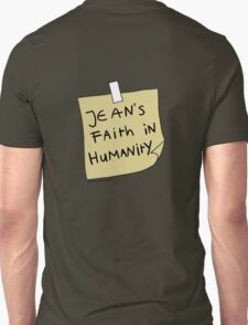 Jean's Faith in Humanity Unisex T-Shirt