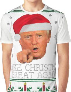 Make Christmas GREAT AGAIN Graphic T-Shirt