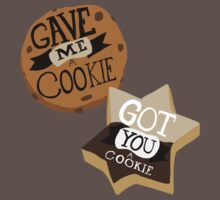 Gave me a Cookie Got you a Cookie Kids Clothes