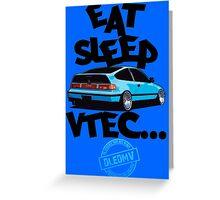 DLEDMV -Eat Sleep Vtec Greeting Card