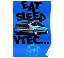 DLEDMV -Eat Sleep Vtec Poster