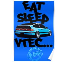 DLEDMV -Eat Sleep Vtec Poster