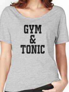 GYM AND TONIC Women's Relaxed Fit T-Shirt