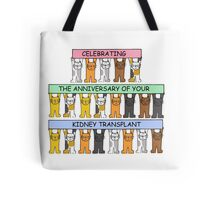 Celebrating the anniversary of your kidney transplant. Tote Bag