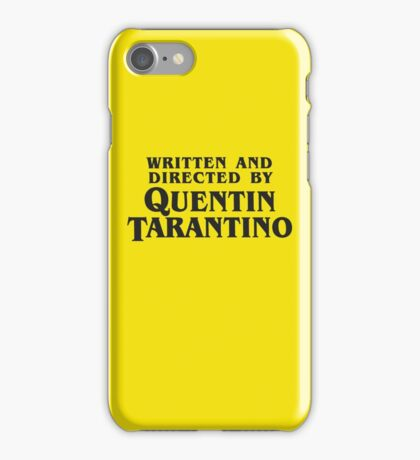 Written and Directed by Quentin Tarantino (dark) iPhone Case/Skin