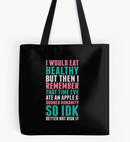 Eating Healthy Tote Bag