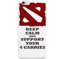 Keep calm and support your 4 carries iPhone Case/Skin