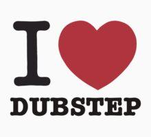 I love Dubstep by sandywoo