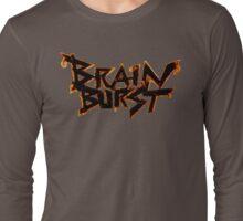 Brain Burst Long Sleeve T-Shirt