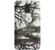 Devour All Who Stand In Your Way (Trees) Samsung Galaxy Case/Skin