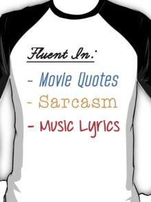 Fluent In:... T-Shirt