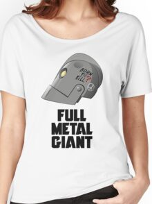 Full Metal Giant Women's Relaxed Fit T-Shirt