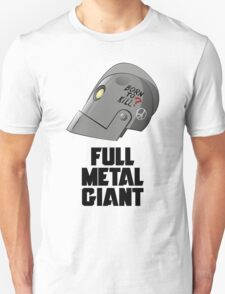 Full Metal Giant T-Shirt