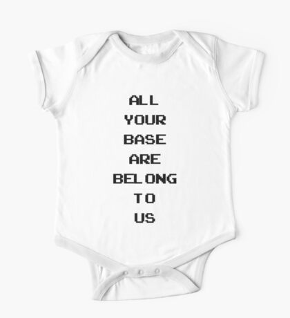 All your base are belong to us One Piece - Short Sleeve