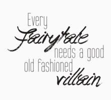 Every Fairytale... by SamanthaMirosch