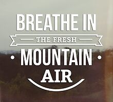 Mountain Air by Andrea Hurley