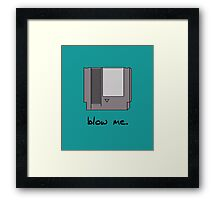 Blow me! Framed Print