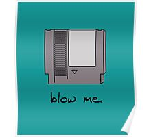 Blow me! Poster
