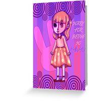 Kawaiiacal Me 2 Greeting Card