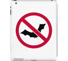 No bats iPad Case/Skin
