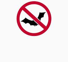 No bats Unisex T-Shirt