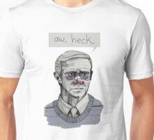 Aw, Heck. Unisex T-Shirt