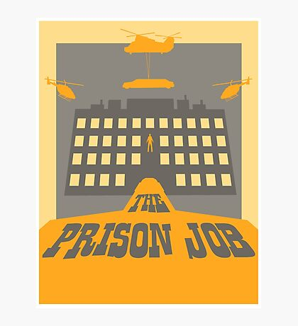 The Prison Job Photographic Print