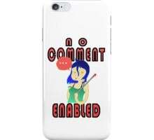 No comment aviable iPhone Case/Skin