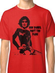 Don't You Panic! Classic T-Shirt