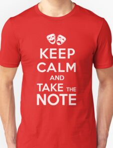 Keep Calm and Take the Note T-Shirt