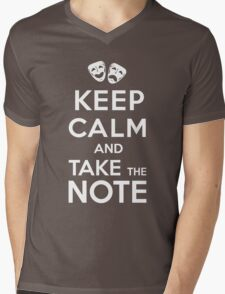 Keep Calm and Take the Note Mens V-Neck T-Shirt