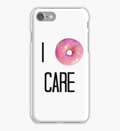 I Donut Care iPhone Case/Skin