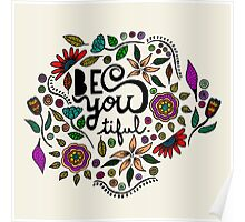 Be You- tiful Poster