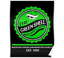 The Green Shell Body Shop & Garage Poster