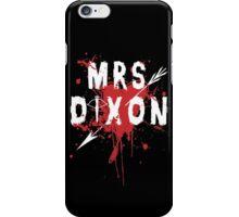 Mrs Dixon iPhone Case/Skin