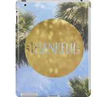 Thankful tropical iPad Case/Skin