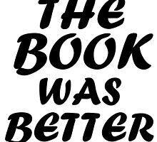 THE BOOK WAS BETTER by Divertions