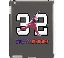 """Dunk It Like Blake"" iPad Case/Skin"